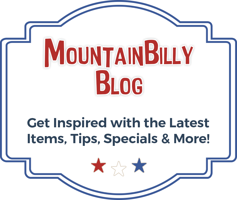 Mountain Billy Blog - Get inspired with the latest items, tips, specials and more!